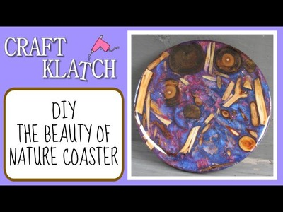 The Beauty of Nature Coaster DIY   Another Coaster Friday Craft Klatch