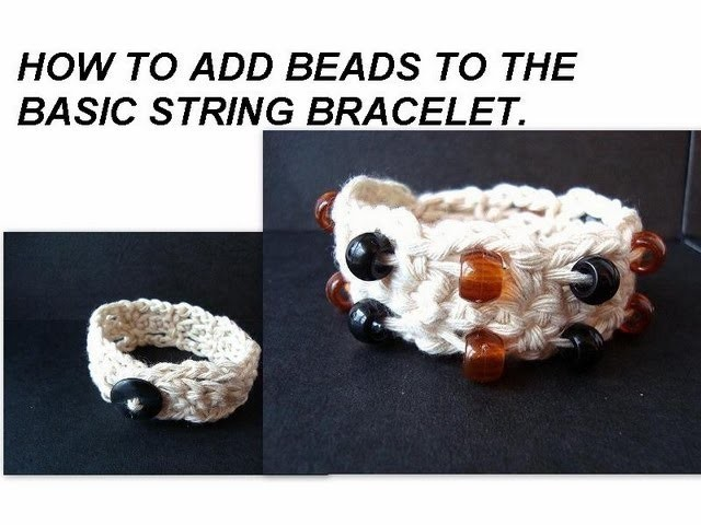 Crochet string bracelet , Style # 2, add beads to basic string bracelet.