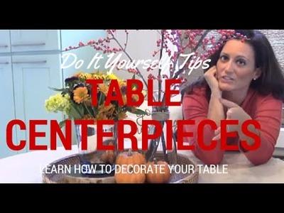 DIY Ideas for Table Centerpieces