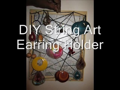 DIY String Art Picture Frame Earring Holder