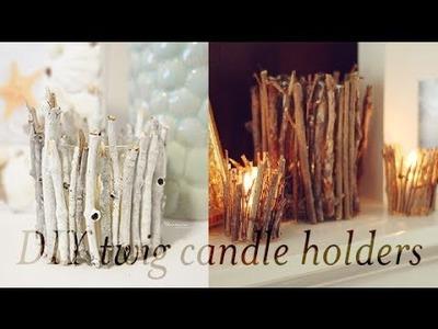 DIY Twigs Candle Holders | Charmaine Manansala