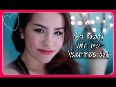 Get ready with me: Valentine's Day + DIY