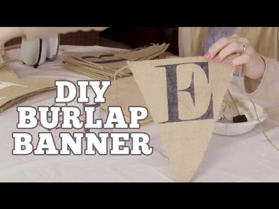 DIY Burlap Banner Stencils | Ryan + Chelsea's Wedding Series | Episode 11
