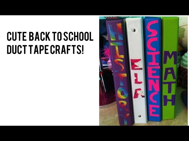 DIY Duct TapeTutorial - Great Back to School Duck Tape Craft