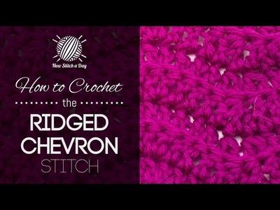 How to Crochet the Ridged Chevron Stitch