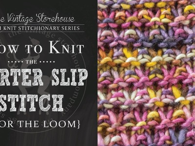 How to Knit the Garter Slip Stitch {For the Loom}