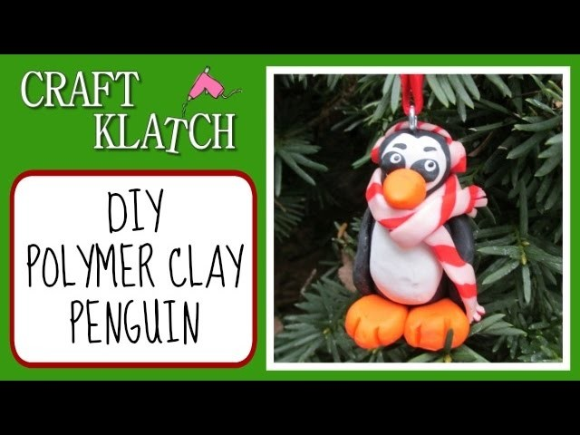 Polymer Clay Penguin Christmas Ornament DIY Craft Klatch Christmas Series