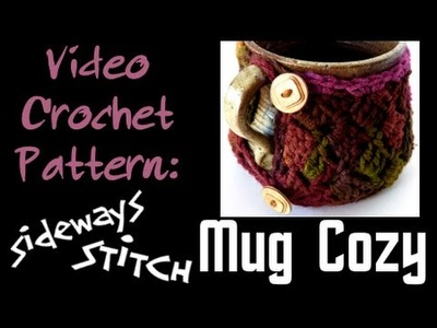 Sideways Stitch Mug Cozy Hook Candy Crochet Patterns