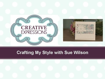 Craft Dies by Sue Wilson -- Tutorial Video -  Let it Snow for Creative Expressions