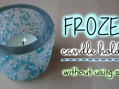 DIY Frozen Candle Holder (without using salt!)