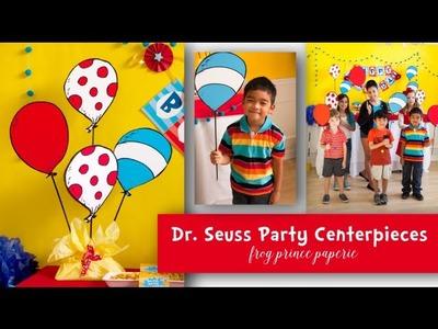 Dr. Seuss Party Centerpiece DIY