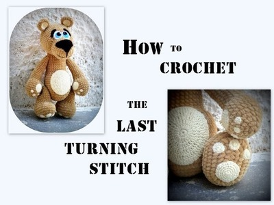How to crochet the last turning stitch, fasten off and weave in the tail.