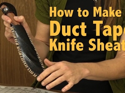 How To Make A DIY Duct Tape Knife Sheath