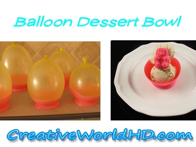 How to make Chocolate Balloon Ice Cream Dessert Bowls -DIY tutorial