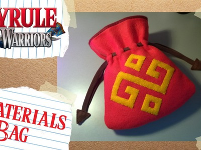 Hyrule Warriors: Materials Bag DIY Tutorial