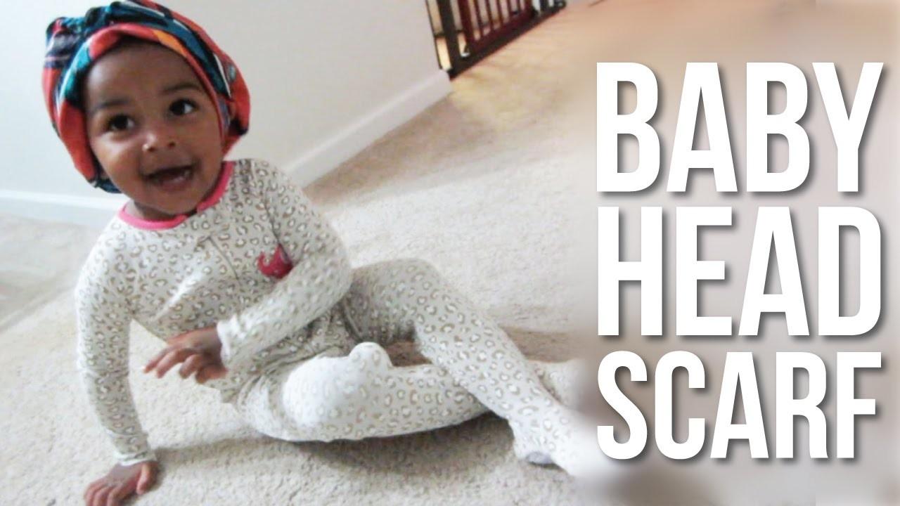 BABY HEAD SCARF! September 25, 2014   Naptural85 Vlog