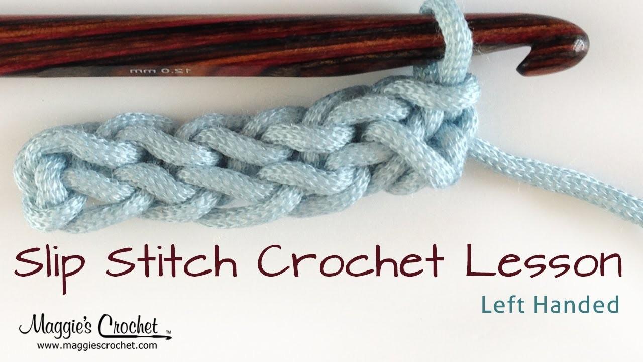 Crochet Basics: How to Slip Stitch Lesson - Left Handed