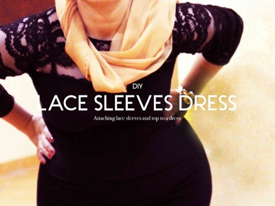 DIY DAYS: Lace Sleeves Dress New Year's Edition
