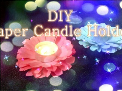 DIY Paper Flower Candle Holder