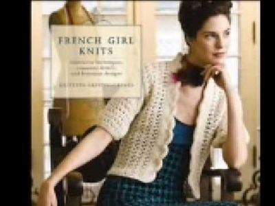 French Girl Knits: A Closer Look