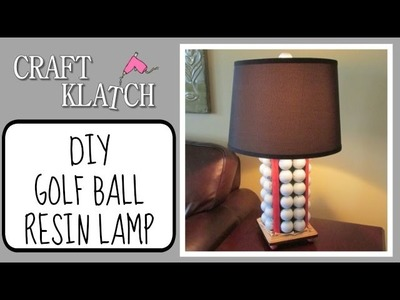 Golf Ball Resin Lamp DIY Craft Klatch Home Decor