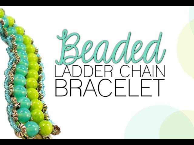 How to Make a Ladder Chain Bracelet