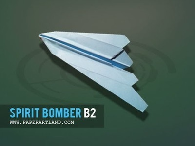 How to make a paper plane that FLIES | Spirit Bomber-B2 ( Tri Dang )