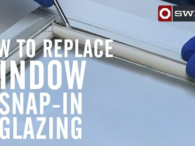 How to replace window snap-in glazing
