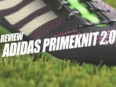 Adidas Primeknit 2.0 review I The best fitting boot in the world - worn by Suarez & James