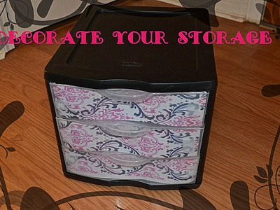 DIY: DECORATE YOUR STORAGE CONTAINER