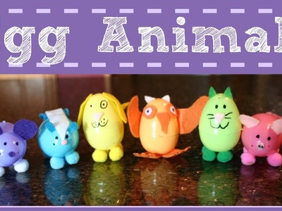 EASY EASTER CRAFT FOR KIDS ~ PLASTIC EGG ANIMALS