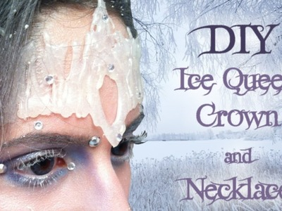 .: ❄Tutorial: How to make a DIY Ice Crown and Ice Necklace ❄:.