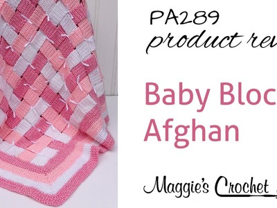 Baby Blocks Afghan Crochet Pattern Product Review PA289