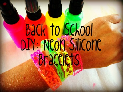Back to School DIY Neon Silicone Bracelet