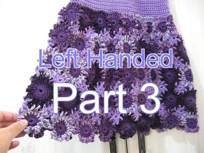 Crochet Flower Dress Part 3   Left Handed Crochet Tutorial