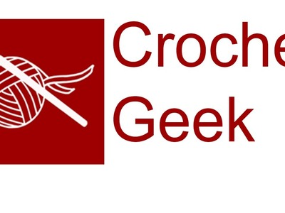 Crochet Geek - Trailer Crochet Geek