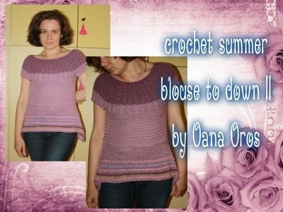 Crochet summer blouse top down II
