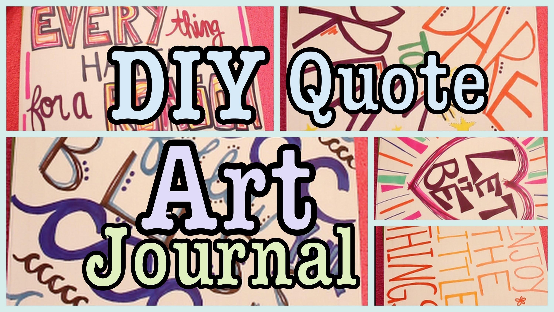 DIY: Quote Art Journal