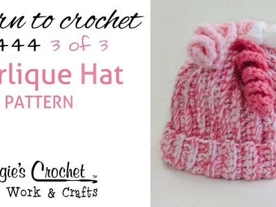 FP444 Curlique Hat FREE PATTERN - Part 3 of 3 Right Handed