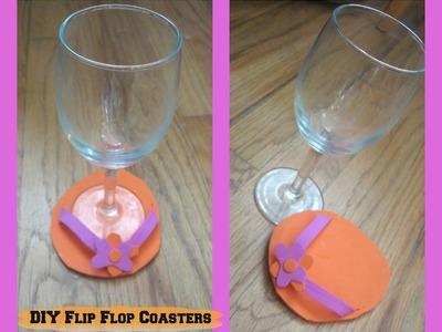 How to Make DIY Flip Flop Wine glass Coasters or Holders. Homemade Wine Glass Coasters-Tutorial