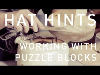 How To Make Hats - Working with Puzzle Hat Blocks
