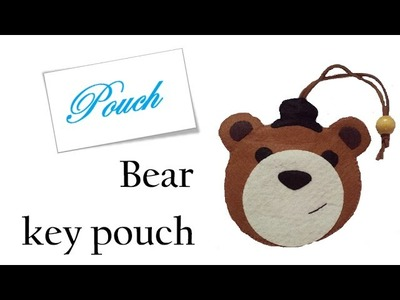 Pouch: How To Make Bear key pouch Tutorial