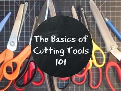The Basics Of Cutting Tools 101