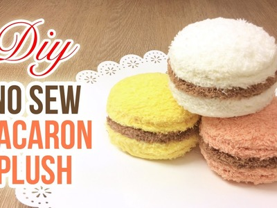 Amazing NO SEW Plush Tutorial for Macarons! Quick & easy, great for beginners