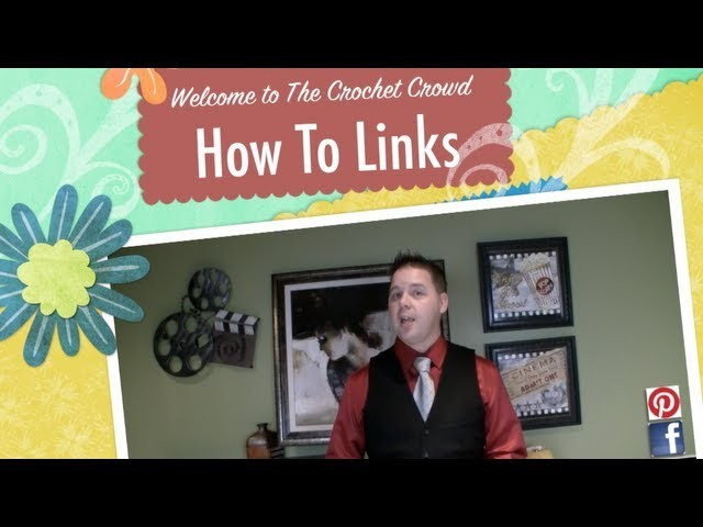 Crochet How To Video Links