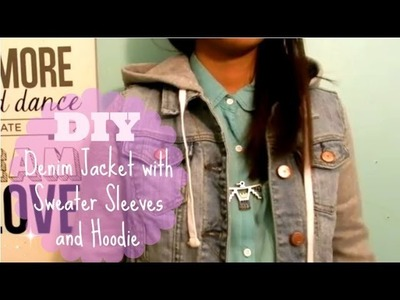 DIY Denim Jacket with Sweater Sleeves and Hoodie Tutorial EASY