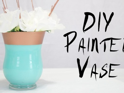 DIY Painted Vase | Easy home decor.party project!