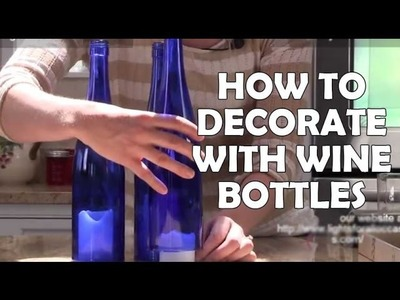 DIY Recycled Wine Bottle Decorations