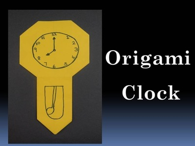 How to make an Origami Clock