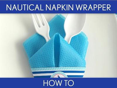 How to Make: Nautical Napkin Wrapper (Birthday Party). B23